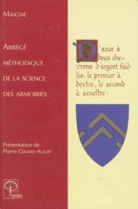 W Maigne - Abrégé méthodique de la science des armoiries....