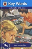 W. Murray et J. H. Wingfield - Key Words with Peter and Jane - Games We Like - 9a.