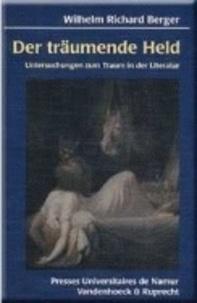 W.r. Berger - Der träumende Held - Untersuchungen zum Traum in der Literatur.
