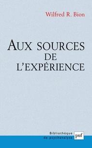 W-R Bion - Aux sources de l'expérience.