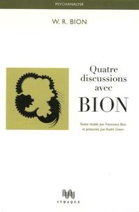 W-R Bion - Quatre discussions avec Bion.