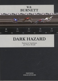W-R Burnett - Dark Hazard.