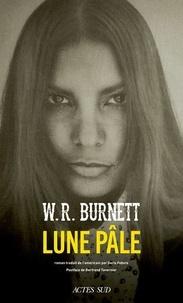 W-R Burnett - Lune pâle.