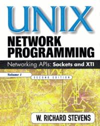 UNIX NETWORK PROGRAMMING - Volume 1, Networking APIs: sockets and XTI, 2nd edition.pdf