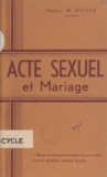 W. Richer - Acte sexuel et mariage.