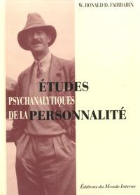 W-Ronald-D Fairbairn - Etudes psychanalytiques de la personnalité.