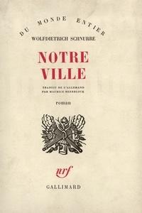 W Schnurre - Notre Ville.