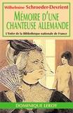 W. Schroder-devrient - Mémoires d'une chanteuse allemande.