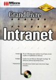 W Welscher et N Meyer - Grand livre intranet. 1 Cédérom