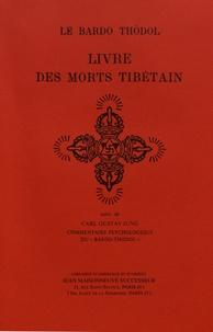 W. Y. Evans-Wentz - Le livre des morts tibétain (Bardo Thödol).