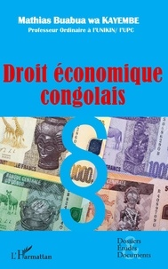 Wa kayembe mathias Buabua - Droit économique congolais.