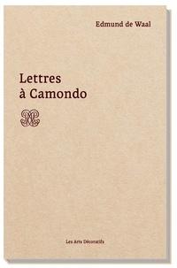 Waal edmund De - Lettres à Camondo.