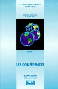 Waast R. - Les sciences hors d'Occident au XXe siècle Tome 1 - Les conférences.