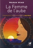 Wabun Wind - La femme de l'aube - Compagne et aide-médecine de Sun Bear.