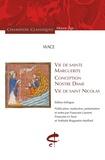 Wace - Vie de sainte Marguerite, conception de Nostre Dame, vie de saint Nicolas.
