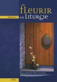 CNPL - Fleurir en liturgie N° 4 : .