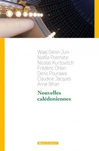Waej Genin-Juni et Noëlla Poemate - Nouvelles calédoniennes.