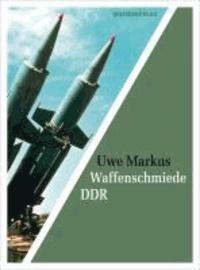 Waffenschmiede DDR.