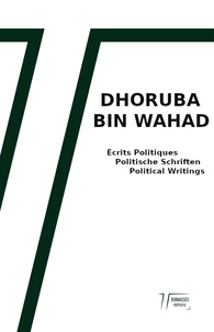Wahad Dhoruba|bin - Écrits Politiques - Politische Schriften - Political Writing.