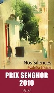 Wahiba Khiari - Nos Silences.