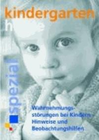 Wahrnehmungsstörungen bei Kindern - Hinweise und Beobachtungshilfen.