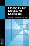 Wai-Fah Chen et Da-Jian Han - Plasticity for Structural Engineers.