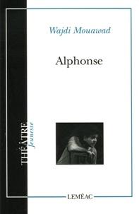 Alphonse - Ou les aventures extraordinaires de Pierre-Paul-René, un enfant doux, monocorde et qui ne sétonne jamais de rien.pdf