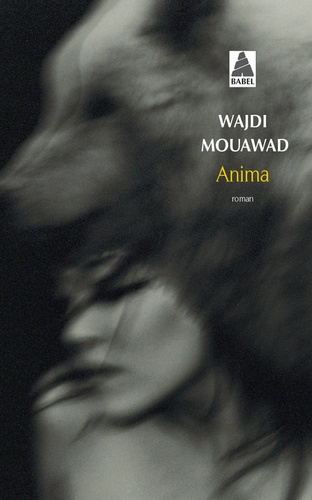 Wajdi Mouawad - Anima.
