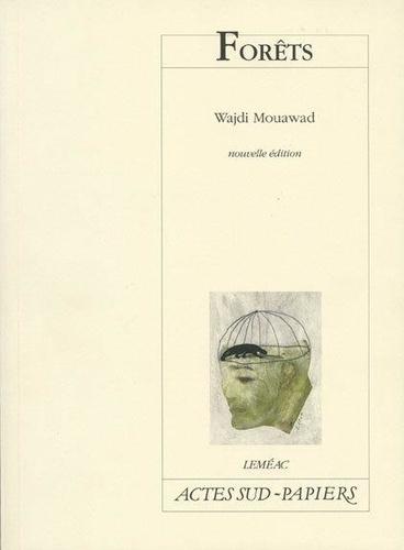Wajdi Mouawad - Forêts.