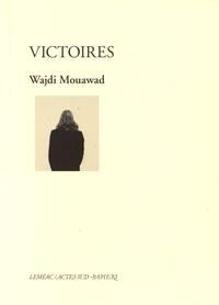 Wajdi Mouawad - Victoires.
