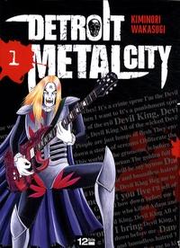 Wakasugi Kiminori - Detroit Metal City Tome 1 : .