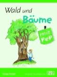 Wald und Bäume mit PeP.
