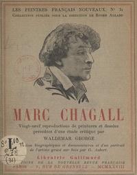 Waldemar George et Roger Allard - Marc Chagall - 29 reproductions de peintures et dessins, précédées d'une étude critique.