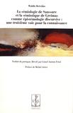 Waldir Beividas - La sémiologie de Saussure et la sémiotique de Greimas comme épistémologie discursive : une troisième voie pour la connaissance.