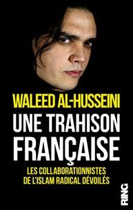 Une trahison française - Les collaborationnistes de lislam radical dévoilés.pdf