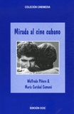 Walfredo Piñera et Maria Caridad Cumana - Mirada al cine cubano.