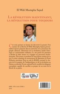 Wali mustapha sayed El - La révolution maintenant, la révolution pour toujours (en arabe).