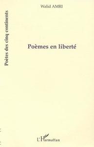 Walid Amri - Poemes en liberte.