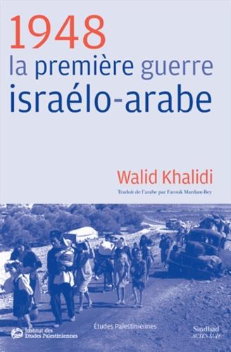 1948. La première guerre israélo-arabe