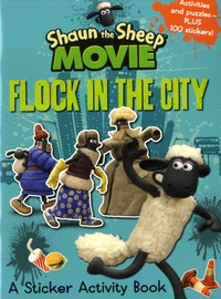 Walker books - Shaun the Sheep Movie - Flock in the City Sticker Activity Book.