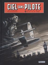 Wallace et Stéphan Agosto - Ciel sans pilote Tome 1 : Terreur sur la Tamise - Avec 1 ex-libris.