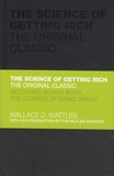 Wallace-D Wattles - The Science of Getting Rich : The Original Classic.