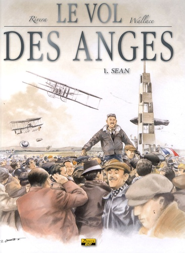 Wallace et  Rivera - Le vol des anges Tome 1 : Sean.