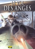 Wallace et  Rivera - Le vol des anges Tome 4 : L'escadrille Lafayette - + un Ex-libris numéroté et signé par l'auteur.