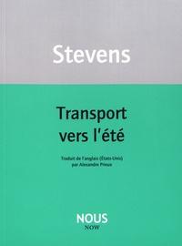 Wallace Stevens - Transport vers l'été.