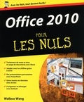 Wallace Wang - Office 2010 pour les Nuls.