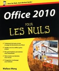 Wallace Wang - Office 2010 pour les Nuls.