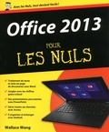 Wallace Wang - Office 2013 pour les Nuls.