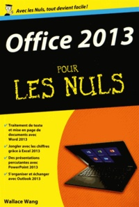 Office 2013 pour les Nuls - Wallace Wang   Showmesound.org