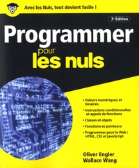 Wallace Wang et Olivier Engler - Programmer pour les nuls.